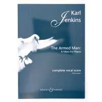 Jenkins The Armed Man A Mass For Peace by Karl Jenkins BOOSEY & HAWKES