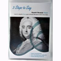 3 Steps to Sing Handel Messiah TENOR